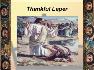 Thankful leper