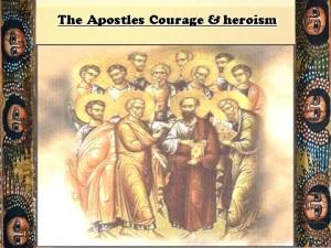 The Apostles courage